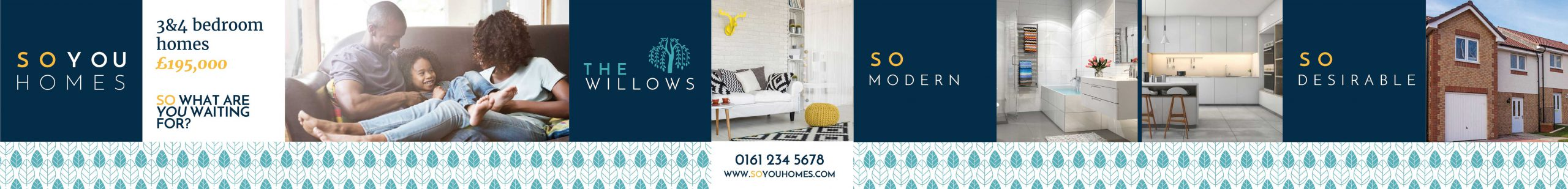 hoarding advertising Sou You Homes The Willows housing development, featuring images of inside homes and a pattern of leaves running along the bottom